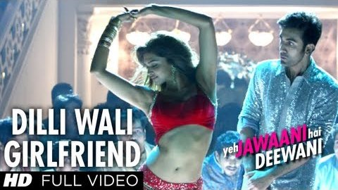 Dilli Wali Girlfriend Full Video Song- Yeh Jawaani Hai Deewani- Ranbir Kapoor- Deepika Padukone