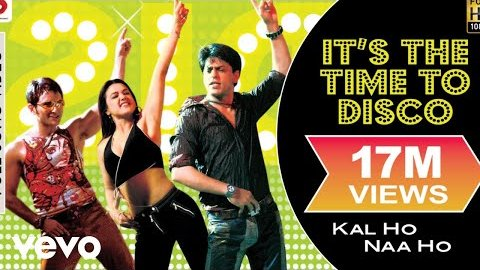 Its The Time To Disco Lyrics - Kal Ho Naa Ho