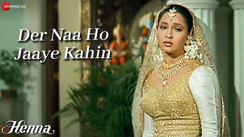 Der Naa Ho Jaaye Kahin Lyrics - Henna