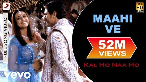 Maahi Ve Lyrics - Kal Ho Naa Ho