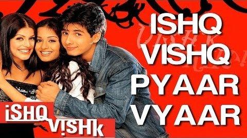 Ishq Vishq Pyaar Vyaar Lyrics - Ishq Vishk