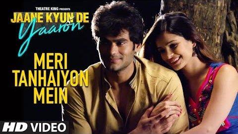 Meri Tanhaiyon Mein Lyrics - Jaane Kyun De Yaaron