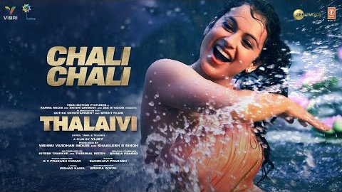 Chali Chali Lyrics - Thalaivi