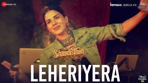 Leheriyera Lyrics - Shaadistan