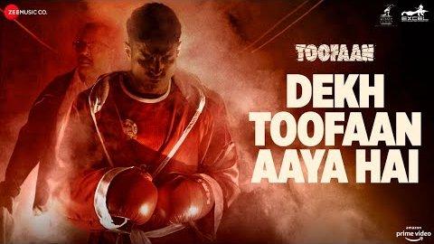 Dekh Toofaan Aaya Hai Lyrics - Toofaan