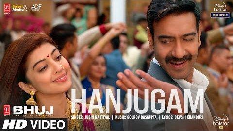 Hanjugam Lyrics - Bhuj: The Pride Of India
